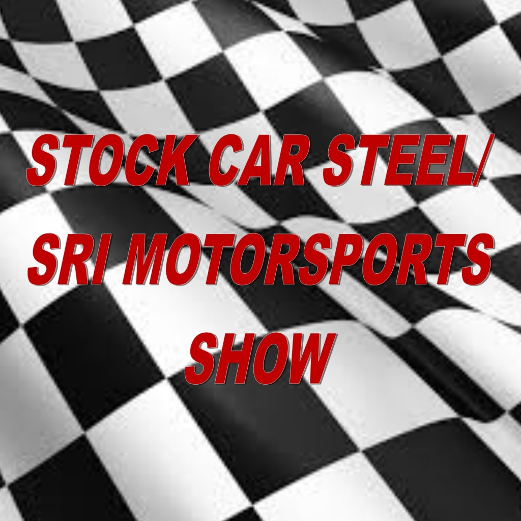 Stock Car Steel/SRI Motorsports Show